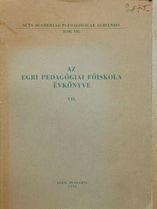 Bély Miklós - Az Egri Pedagógiai Főiskola Évkönyve 1961 [antikvár]