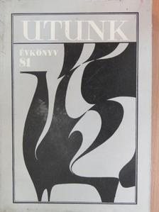 Bágyoni Szabó István - Utunk évkönyv 1981. [antikvár]