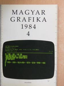 Balog Miklós - Magyar Grafika 1984/4. [antikvár]