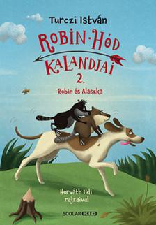Robin Hód kalandjai 2. - Robin és Alaszka