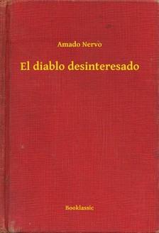 Nervo Amado - El diablo desinteresado [eKönyv: epub, mobi]