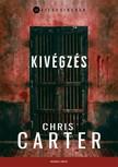 Chris Carter - Kivégzés [eKönyv: epub, mobi]