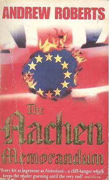 Andrew Roberts   (szerk.) - The Aachen Memorandum [antikvár]