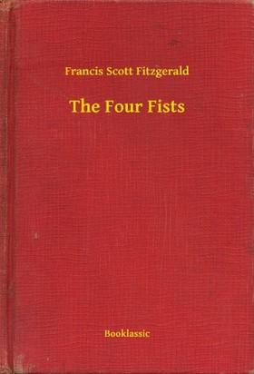 F. Scott Fitzgerald - The Four Fists [eKönyv: epub, mobi]