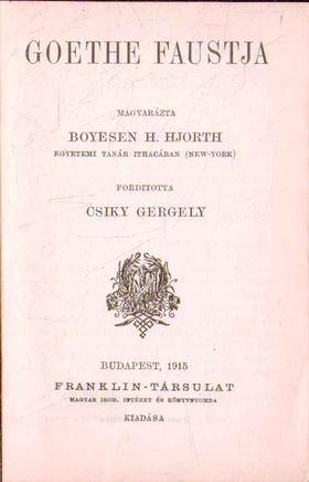 Hjorth, Boyesen Hjalmar - Goethe Faustja [antikvár]