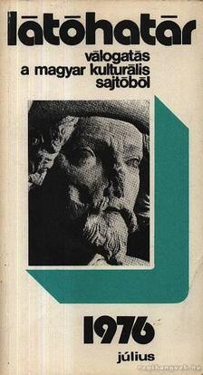Szabolcsi Miklós - Látóhatár 1976 Július [antikvár]