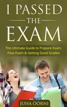Öörni Juha - I Passed The Exam [eKönyv: epub, mobi]