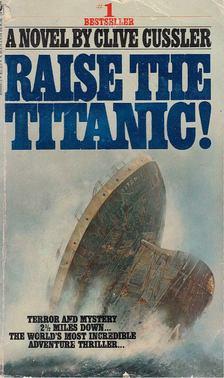 Clive Cussler - Raise the Titanic [antikvár]