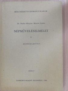 Dr. Durkó Mátyás - Népműveléselmélet I. [antikvár]