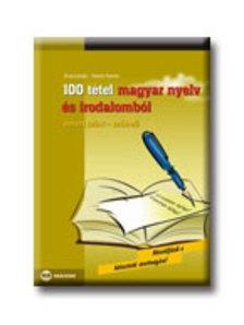 Árva László, Simon Ferenc - 100 tétel magyar nyelv és irodalomból - emelt szint-szóbeli