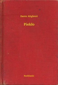 Dante Alighieri - Piek³o [eKönyv: epub, mobi]
