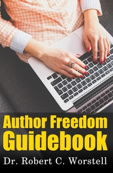 Worstell Robert C. - Author Freedom Guidebook [eKönyv: epub, mobi]