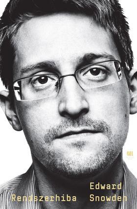 Edward Snowden - Rendszerhiba