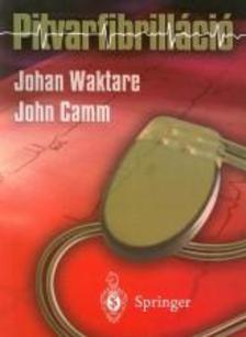 WAKTARE, JOHAN-CAMM, JOHN - Pitvarfibrilláció