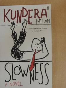Milan Kundera - Slowness [antikvár]