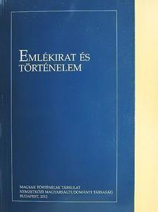Balogh Margit - Emlékirat és történelem (dedikált példány) [antikvár]