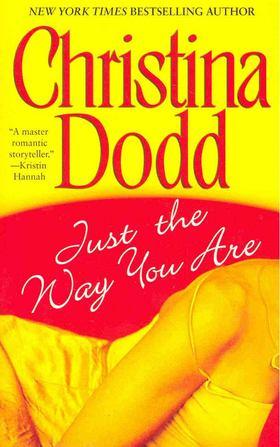 Christina Dodd - Just the Way You Are [antikvár]