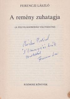 Ferenczi László - A remény zuhatagja (dedikált) [antikvár]
