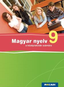 FRÁTER ADRIENNE - MS-2370U Magyar nyelv a középiskolák számára 9.o. (Digitális hozzáféréssel)