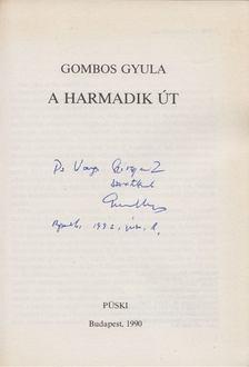 Gömbös Gyula - A harmadik út (dedikált) [antikvár]