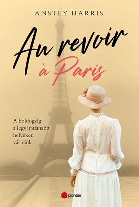 Anstey Harris - Au'revoir Paris