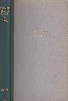 Rainer Maria Rilke - Werke I. [antikvár]