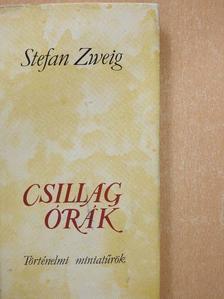 Stefan Zweig - Csillagórák [antikvár]
