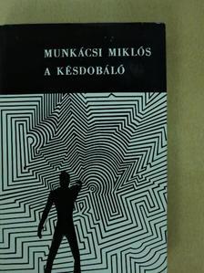 Munkácsi Miklós - A késdobáló [antikvár]
