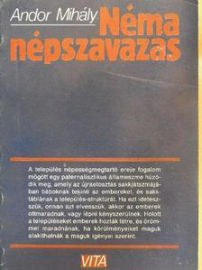 Andor Mihály - Néma népszavazás [antikvár]