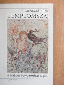 Kemenczky Judit - Templomszáj [antikvár]
