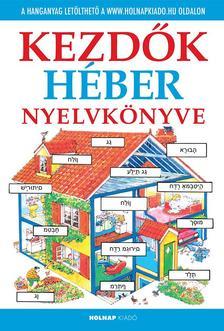 Helen Davies - Kezdők héber nyelvkönyve- letölthető hanganyaggal
