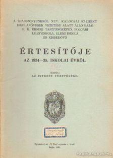 A Miasszonyunkról nev Értesítője az 1934-35 [antikvár]