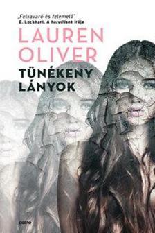 Lauren Oliver - Tünékeny lányok