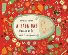 Nyulász Péter - Schall Eszter - A baba bab - Babagombóc