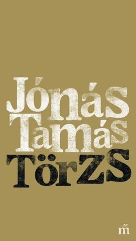 Jónás Tamás - Törzs [eKönyv: epub, mobi]
