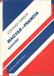 Eckhardt Sándor - Magyar-francia kéziszótár [antikvár]