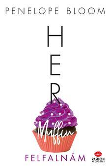 Penelope Bloom - Her Muffin - Felfalnám