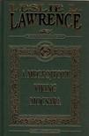 Leslie L. Lawrence - A MEGFOJTOTT VIKING MOCSARA - DÍSZKÖZÉS