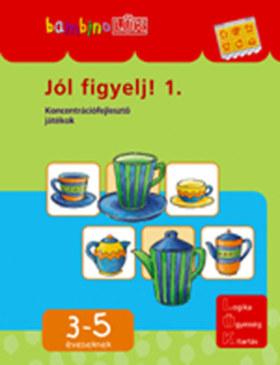 LDI-104 JÓL FIGYELJ! 1. 3-5 ÉVESEKNEK /BAMBINO-LÜK/