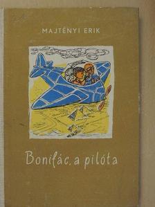 Majtényi Erik - Bonifác, a pilóta [antikvár]