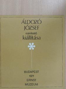 Z. Szabó László - Áldozó József naívfestő kiállítása [antikvár]