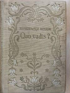 Sienkiewicz Henrik - Quo vadis? I-II. [antikvár]