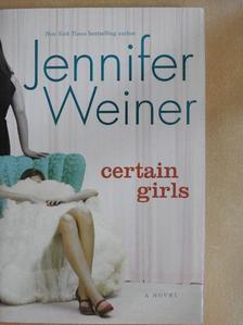 Jennifer Weiner - Certain Girls [antikvár]