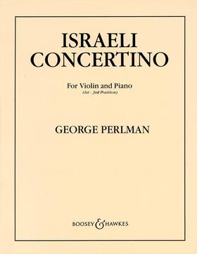 PERLMAN, GEORGE - ISRAELI CONCERTINO FOR VIOLIN AN PIANO (1st - 3rd POSITION)