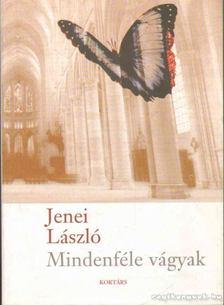 Jenei László - Mindenféle vágyak [antikvár]
