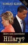 EDWARD KLEIN - Miért nem szerethető Hillary?