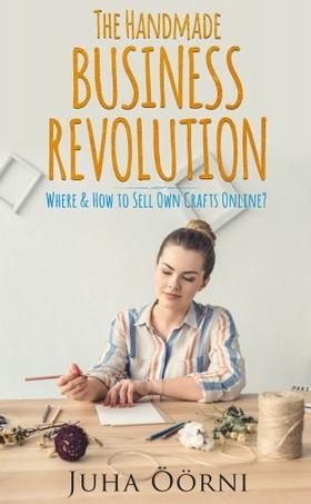 Öörni Juha - The Handmade Business Revolution [eKönyv: epub, mobi]