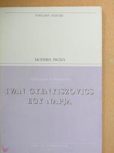 Alekszandr Szolzsenyicin - Ivan Gyenyiszovics egy napja [antikvár]