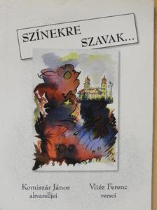 Vitéz Ferenc - Színekre szavak... [antikvár]