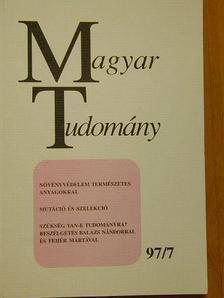 Berend Iván - Magyar Tudomány 1997. július [antikvár]